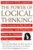 Power of Logical Thinking: Easy Lessons in the Art of Reasoning...and Hard Facts About Its Absence in Our Lives 画像
