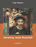 Jeremy and Hamlet: Large Print