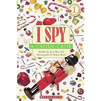 I Spy a Candy Cane (Scholastic Reader Level 1: I Spy)