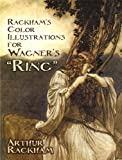 "Rackham's Color Illustrations for Wagner's ""Ring"" (Dover Fine Art, History of Art)"