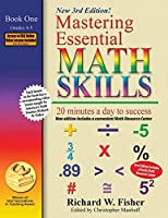 Mastering Essential Math Skills, Book 1: Grades 4 and 5, 3rd Edition: 20 minutes a day to success