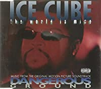 World Is Mine by Ice Cube