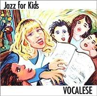 Jazz for Kids: Vocalese