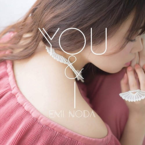 You & Iの詳細を見る