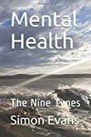 Mental Health: The Nine Types