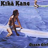 Ocean Girl / Kika Kane