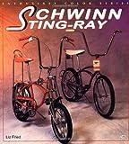Schwinn Sting-Ray (Enthusiast Color Series)
