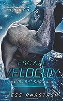 Escape Velocity (Valiant Knox)