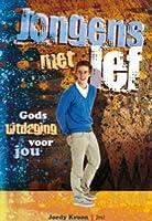 Jongens met lef...: gods uitdaging voor jou!