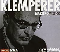 Otto Klemperer - Maestro Mistico by Otto Klemperer
