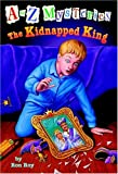 A to Z Mysteries: The Kidnapped King (A Stepping Stone Book(TM))