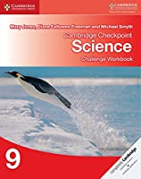 Cambridge Checkpoint Science Challenge Workbook 9