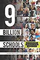 9 Billion Schools: Why the World Needs Personalized Lifelong Learning for All [並行輸入品]