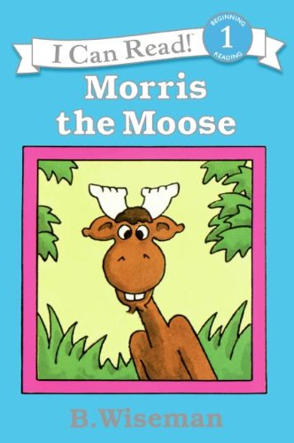 Morris the Moose (I Can Read Level 1)の詳細を見る