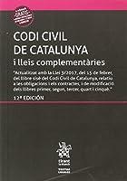 Codi Civil de Catalunya i lleis complementàries : inclou el Codi de consum