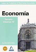 Cuerpo de Profesores de Enseñanza Secundaria. Economía. Temario. Volumen IV
