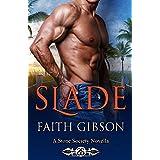 Slade: A Stone Society Novella