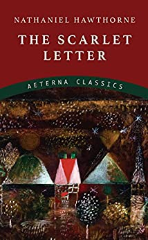 The Scarlet Letter by [Hawthorne, Nathaniel]