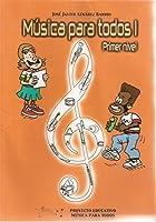 MUSICA PARA TODOS 1 -PRIMER NIVEL