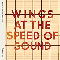 Wings at the Speed of Sound by Paul McCartney and Wings