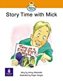 Story Street - Library: Storybook 33 (Literacy Land - Story Street): Story Time with Mick