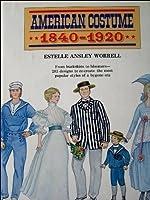 American Costume 1840-1920