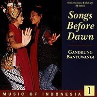 Music Of Indonesia 1: Songs Before Dawn - Gandrung Banyuwangi by Music of Indonesia 1 (1992-07-13)