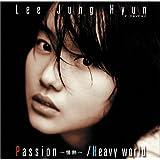 Passion~情熱~ / Heavy world (DVD付)