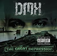 THE GREAT DEPRESSION(reissue) by DMX (2006-08-16)
