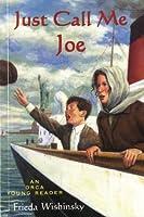 Just Call Me Joe (Orca Young Reader)