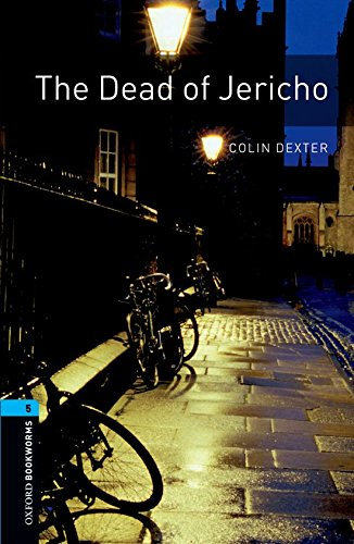 The Oxford Bookworms Library: Stage 5: The Dead of Jericho1800 Headwords (Oxford Bookworms Library. Crime & Mystery. Stage 5)の詳細を見る
