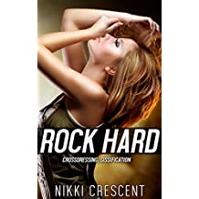 ROCK HARD: Crossdressing, Sissification