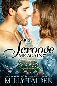 Scrooge Me Again: Paranormal Shifter Holiday Romance (Paranormal Dating Agency Book 18) by [Taiden, Milly]