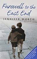 Farewell To The East End by Jennifer Worth (Paperback) [並行輸入品]
