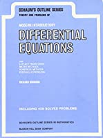 Schaum's Outline of Theory and Problems of Modern Introductory Differential Equations (Schaum's Outline Series)
