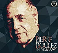 Pierre Boulez in Moscow by The Moscow Conservatory Symphony Orchestra