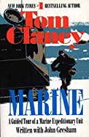 Marine: A Guided Tour of a Marine Expeditionary Unit (Tom Clancy's Military Referenc)