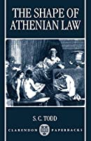 The Shape of Athenian Law (Clarendon Paperbacks)