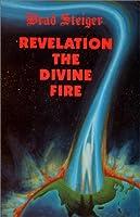 Revelation the Divine Fire