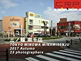 CRP TOKYO 三ノ輪 南千住 2017 Autumn MINOWA MINAMISENJU  by 23  photographers