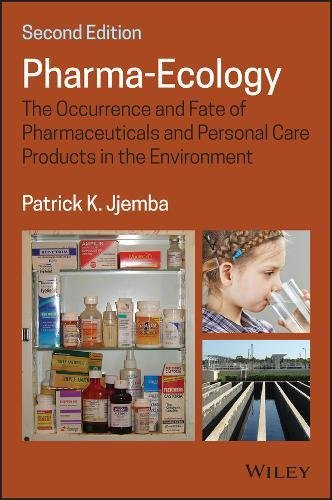 Pharma-Ecology: The Occurrence and Fate ...