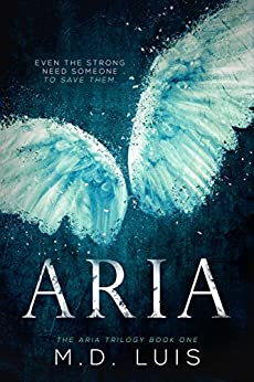 Aria (The Aria Trilogy Book 1) by [Luis, M.D.]