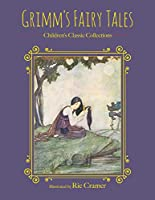 Grimm's Fairy Tales (Children's Classic Collections)