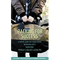Packing For Success: A Thrival Guide For Young Women Navigating Life's Transitions (English Edition)