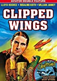 CLIPPED WINGS (1937)/SKYBOUND (1935)