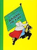 Babar the King (Babar Books (Random House))