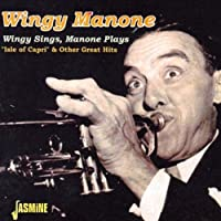 Wingy Sings Manone Plays Isle of Capri & Other G.H