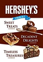 Hershey's 3 Books in 1: Sweet Treats Decadent Delights and Timeless Treasures [並行輸入品]