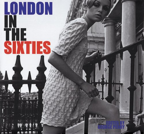London in the Sixtiesの詳細を見る