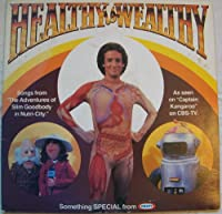 """""""Healthy Is Wealthy"""": Songs from The Adventures of Slim Goodbody in Nutri-City as seen on Captain Kangaroo on CBS-TV"""